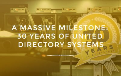 A Massive Milestone: 30 Years of United Directory Systems